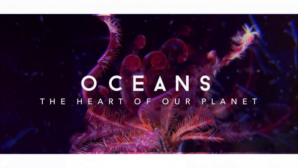 oceans-the-heart-of-our-planet_videoscreen