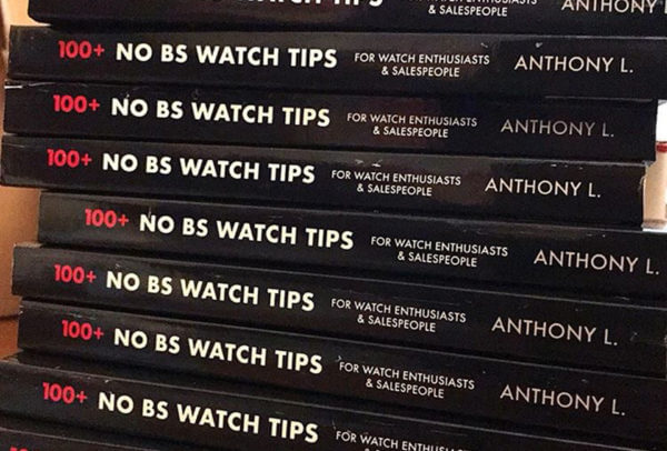 « NO BS WATCH TIPS » © Anthony L.